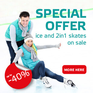 Special Offer - Ice and 2in1 Skates